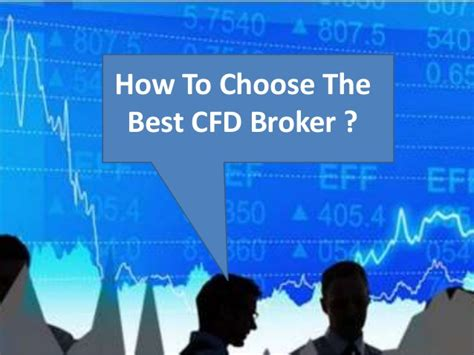 best cfd broker how to select a cfd broker