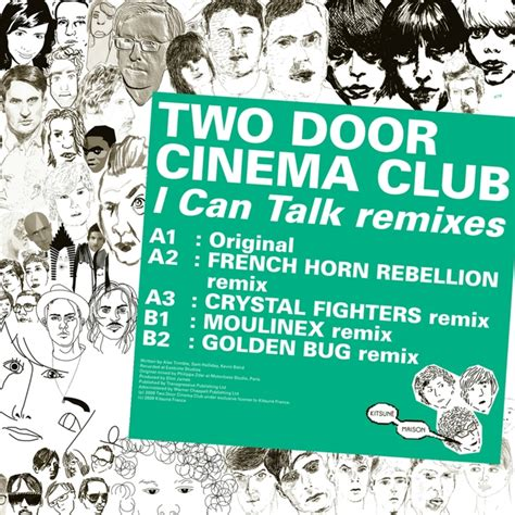 Two Door Cinema Club I Can Talk by Kitsune I Can Talk Remixes Ep By Two Door Cinema Club On