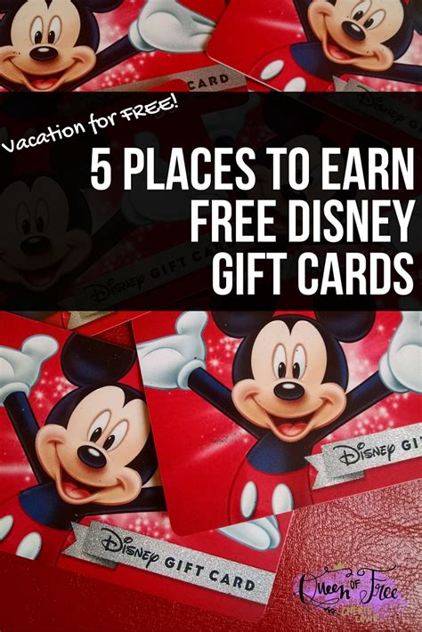 Free Disney Gift Cards - earn free disney vacation gift cards queen of free