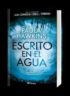 libro escrito en el agua novedad escrito en el agua paula hawkins paperblog