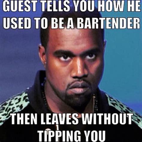 Bartender Meme - 24 things all bartenders will relate to hard