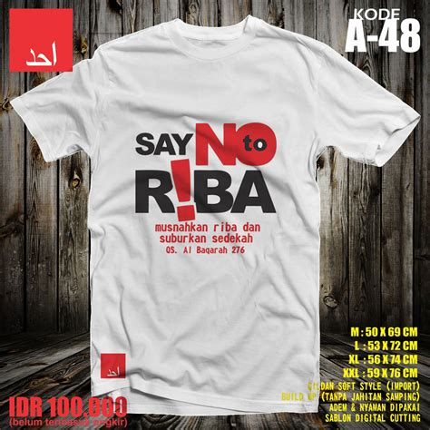 Say No To Riba kaos ahad say no to riba musnahkan riba dan suburkan