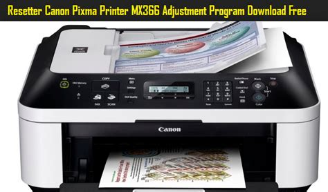 reset printer canon pixma resetter canon pixma printer mx366 adjustment program