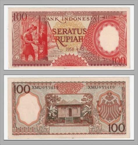 100 Rupiah Tahun 1958 Uang Lama uang kertas seratus rupiah jaman dulu terbaru 2014