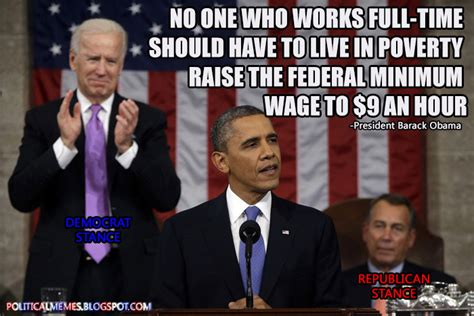 President Obama Memes - political memes president obama minimum wage meme