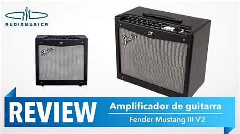 fender mustang iii review review lificador guitarra fender mustang iii v2 100