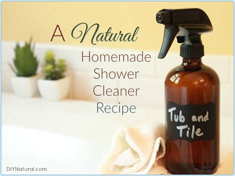 bathtub cleaner homemade homemade shower cleaner natural shower tub tile spray