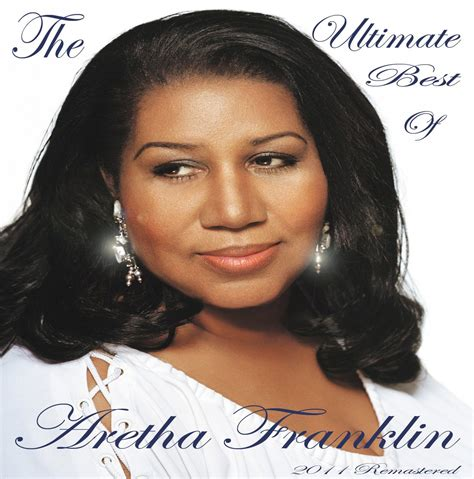 the best of aretha franklin the ultimate best of aretha franklin aretha franklin