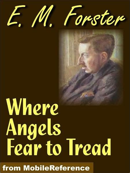 libro where angels fear to where angels fear to tread barnes noble library of essential reading by e m forster