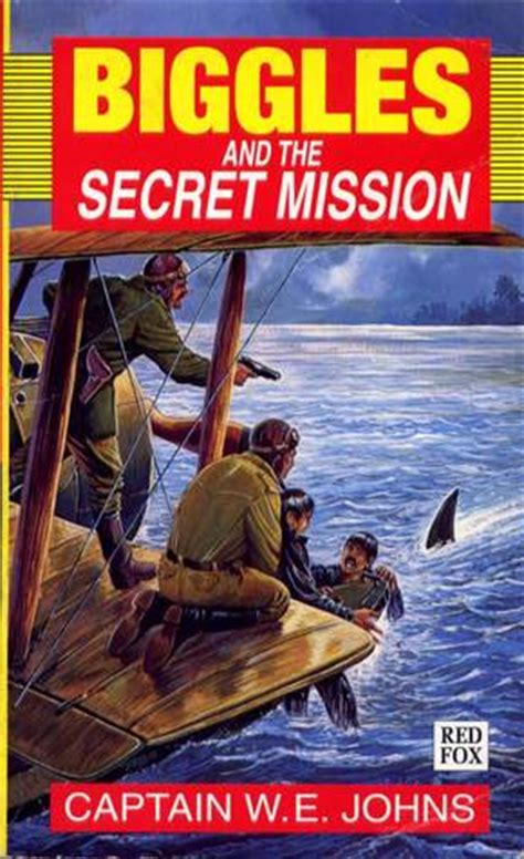 biggles and the secret mission by w e johns reviews