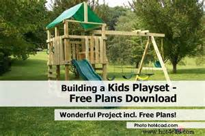 building a kids playset free plans download