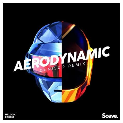 daft punk aerodynamic daft punk aerodynamic dunisco remix by melodic forest
