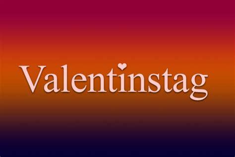 Valentinstag 2018 Countdown Und Informationen Zum Tag