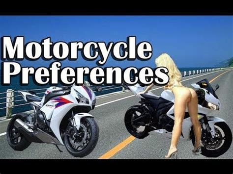 Beste Motorrad by Motorcycle Preferences Choosing The Best Motorcycle For