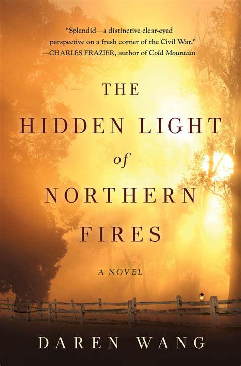 The Light Of Northern Fires Daren Wang Macmillan