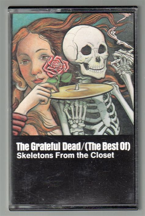 Grateful Dead Best Of Skeletons From The Closet by The Grateful Dead Skeletons From The Closet The Best Of