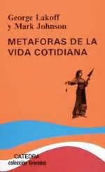 libro de metaforas met 225 foras de la vida cotidiana lakoff comprar libro en fnac es