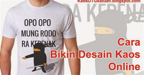 desain kaos online cara bikin desain kaos online kdtg 1an