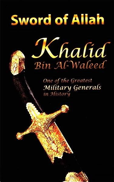 khalid bin waleed biography in urdu continious faces muslim well known scholars scientists