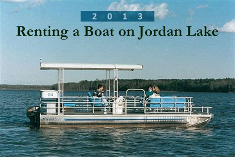 boat rentals in jordan lake nc 2013 guide to renting a boat on jordan lake julie roland