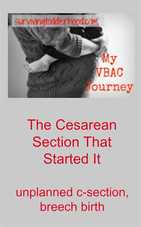 unplanned c section my vbac journey c section surviving toddlerhood
