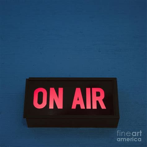 on air radio station on air sign photograph by will and deni mcintyre