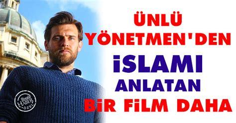 film islami terbaru desember 2015 220 nl 252 y 246 netmen den islam ı anlatan bir film daha