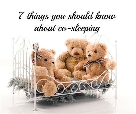 7 Things You Should About by 7 Things You Should About Co Sleeping Tales From