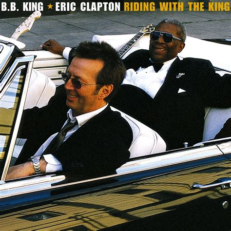 bb king best album b b king says that eric clapton was like his