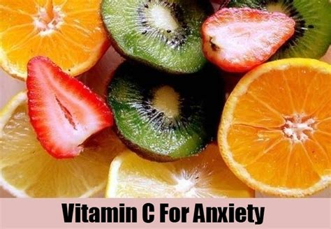 vitamin c supplements or bad top 4 vitamins for anxiety how to treat anxiety with