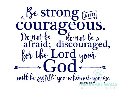 be strong and courageous joshua 1 9 navy christian be strong and courageous joshua 1 9 quote engineering