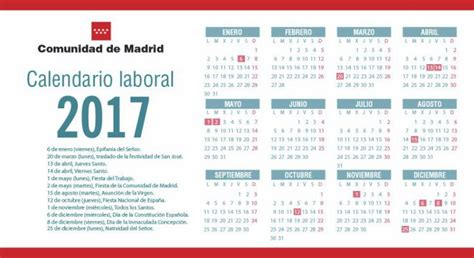 Calendario 2017 Con Fiestas Nacionales Calendario Laboral 2017 Madrid Aprueba El Calendario