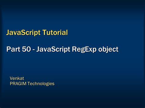 tutorial javascript object sql server net and c video tutorial javascript regexp