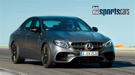 Auto Bild Sportscars Mercedes Amg by 612 Ps Der Neue Mercedes Amg E63 S 4matic Im Ersten Test