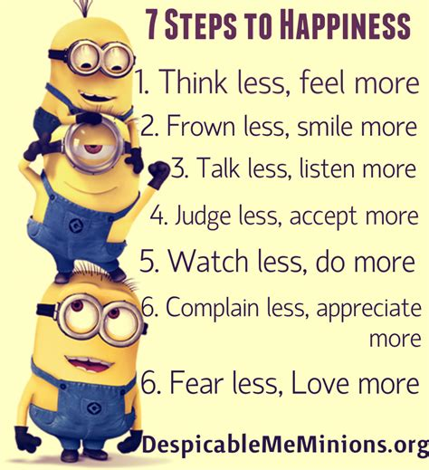 7 Inspirational Things From Me To Those Feeling Suicidal by Minion Quotes 7 Steps To Happiness Memions