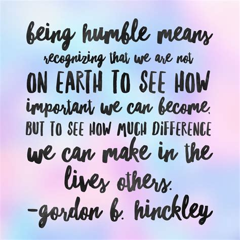 humble quotes 25 best be humble quotes on be humble quotes