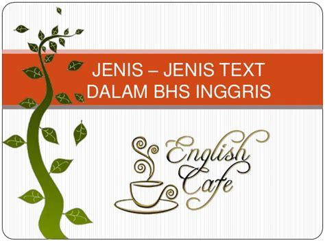 materi text biography bahasa inggris jenis jenis text bahasa inggris lengkap british course