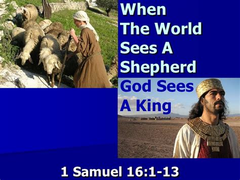 saw cing when the world saw a shepherd god saw a king