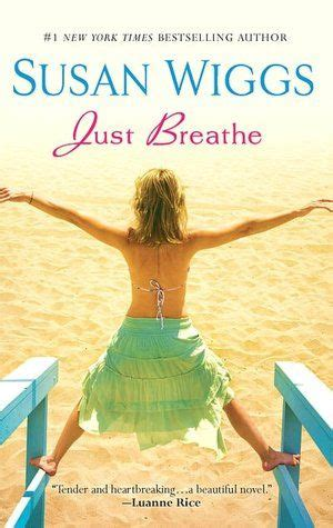 If You Like Nicholas Sparks Try Just Breathe By Susan
