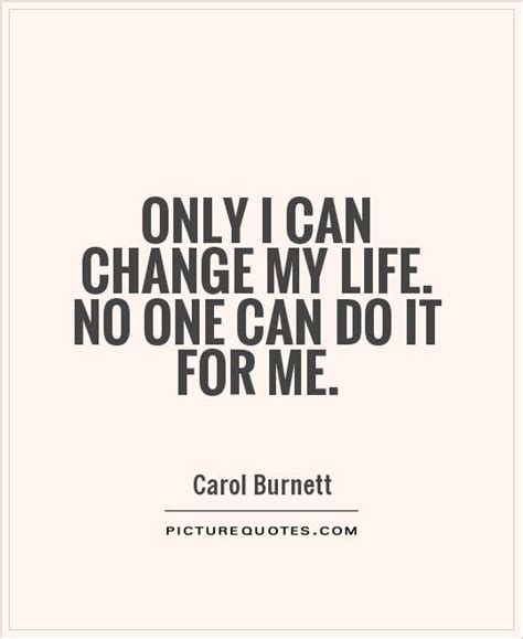 can you be my quotes quotes about changes changes 79127 jpg quotes