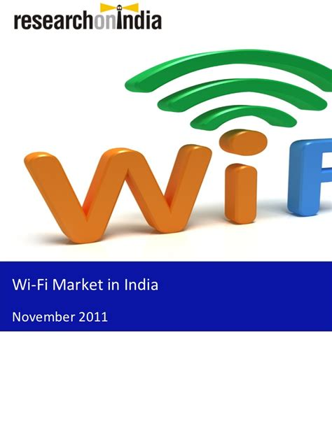 Mba In Market Research In India by Market Research Report Wi Fi Market In India 2011