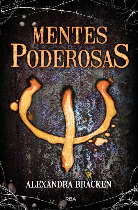 libro mentes maravillosas lo el aura de los libros rese 241 a mentes poderosas alexandra bracken