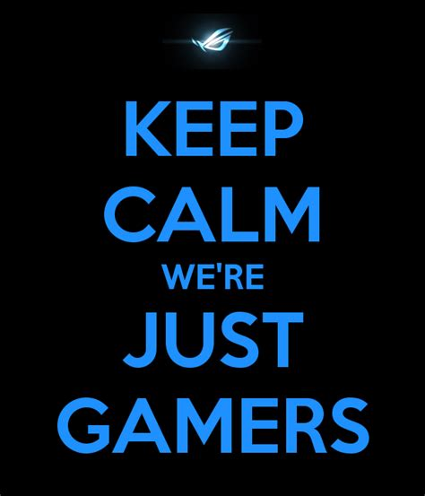 Home Decor Crafts Pinterest by Keep Calm We Are Just Gamers Video Games And Gamers