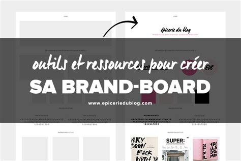 brand board template design 233 n 176 3 outils pour cr 233 er tous les