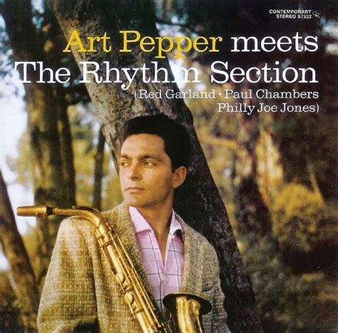 the rhythm section art pepper meets the rhythm section