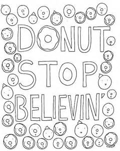 You Have To See Coloring Book Page Donut Stop Believin By Cakespy sketch template