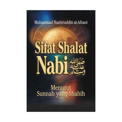 Buku Sifat Shalat Nabi 1 Box Isi 3 Jilid Lengkap buku sifat shalat nabi shalallahu alaihi wasallam