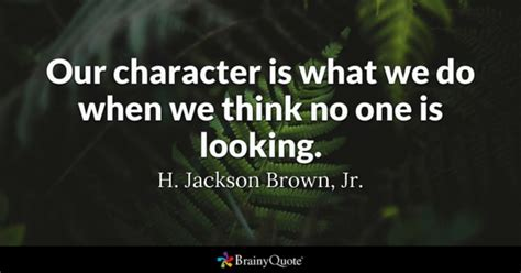 Brief Quotes And Characterizations Of The Day S Events In News Coverage Are Called Character Quotes Brainyquote