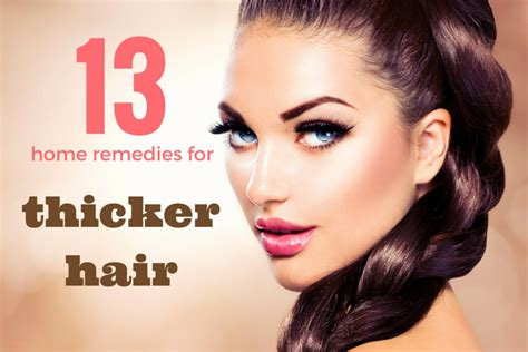 how to thicken hair roots easy home remedies for thicker hair