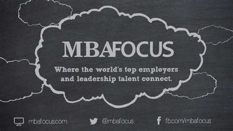 Best Mba Focuses by Mba Focus Where Top Employers Leadership Talent Connect